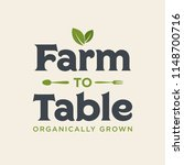 farm to table organically grown ... | Shutterstock .eps vector #1148700716