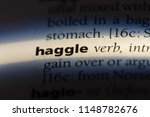 Small photo of haggle word in a dictionary. haggle concept.