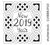 happy new year  2019. celtic... | Shutterstock .eps vector #1148881910
