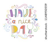 have a nice day. colorful...   Shutterstock . vector #1148950559
