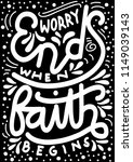 hand lettered worry ends when...   Shutterstock .eps vector #1149039143