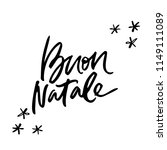 calligraphy phrase buon natale  ...   Shutterstock .eps vector #1149111089