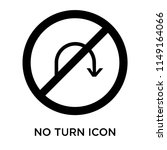 no turn icon vector isolated on ... | Shutterstock .eps vector #1149164066