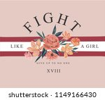 girly slogan with flowers... | Shutterstock .eps vector #1149166430