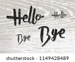 hello and bye quotes isolated... | Shutterstock .eps vector #1149428489