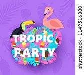 words tropic party composition... | Shutterstock .eps vector #1149516380