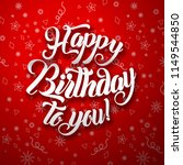 happy birthday to you lettering ... | Shutterstock .eps vector #1149544850
