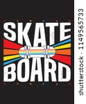 skate board colorful poster... | Shutterstock .eps vector #1149565733