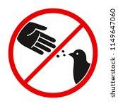 do not feed the birds warning... | Shutterstock . vector #1149647060