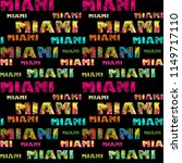 wallpaper with miami lettering... | Shutterstock .eps vector #1149717110