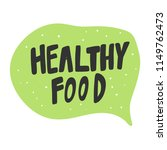 healthy food. sticker for... | Shutterstock .eps vector #1149762473