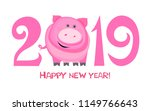 happy new year 2019  greeting... | Shutterstock . vector #1149766643