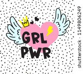 grl pwr short quote. girl power ... | Shutterstock .eps vector #1149806249