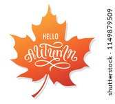hello autumn hand drawn brush... | Shutterstock .eps vector #1149879509