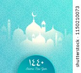 1440 hijri islamic new year.... | Shutterstock .eps vector #1150210073