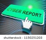 cyber report digital analytics... | Shutterstock . vector #1150251203