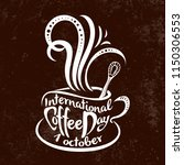 international coffee day. 1... | Shutterstock .eps vector #1150306553