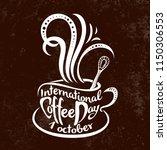 international coffee day. 1... | Shutterstock .eps vector #1150306553