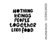 nothing brings people together... | Shutterstock .eps vector #1150413023
