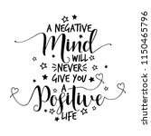 a negative mind will never give ... | Shutterstock .eps vector #1150465796