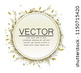 circle frame for text. floral...   Shutterstock .eps vector #1150715420