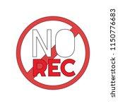 no recording sign. | Shutterstock .eps vector #1150776683