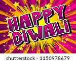 happy diwali   comic book style ... | Shutterstock .eps vector #1150978679