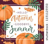 hello  autumn. goodbye  summer. ... | Shutterstock .eps vector #1151125553
