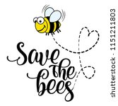 save the bees   funny vector... | Shutterstock .eps vector #1151211803