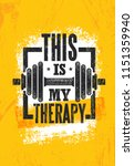 this is my therapy. fitness... | Shutterstock .eps vector #1151359940
