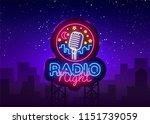radio night neon logo vector.... | Shutterstock .eps vector #1151739059