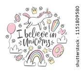 i believe in unicorns... | Shutterstock .eps vector #1151809580