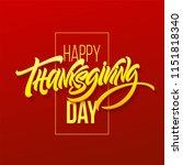 happy thanksgiving brush hand...   Shutterstock .eps vector #1151818340