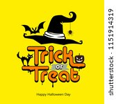 trick or treat message hat ... | Shutterstock .eps vector #1151914319