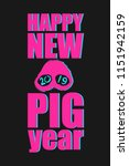2019 chinese new year of pig.... | Shutterstock .eps vector #1151942159