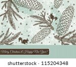 christmas background with cone  ... | Shutterstock .eps vector #115204348