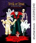 halloween trick or treat poster ... | Shutterstock .eps vector #1152092240