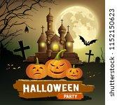 happy halloween party message ... | Shutterstock .eps vector #1152150623