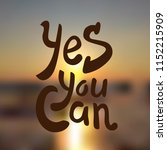 yes you can. hand drawn... | Shutterstock .eps vector #1152215909