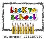hand drawn vector doodle back... | Shutterstock .eps vector #1152257180