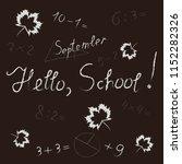 handwritten white inscription ... | Shutterstock .eps vector #1152282326