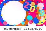 2019 new year wallpaper. 3d... | Shutterstock . vector #1152378710
