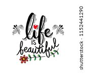 life is beautiful card.... | Shutterstock .eps vector #1152441290