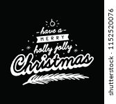merry christmas. typography.... | Shutterstock .eps vector #1152520076