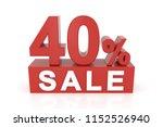 forty percent sale. 3d... | Shutterstock . vector #1152526940