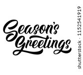 season's greetings brush hand... | Shutterstock .eps vector #1152541919