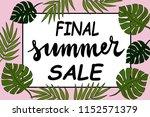 final summer sale lettering ... | Shutterstock .eps vector #1152571379