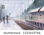 watercolor of a railway station ... | Shutterstock . vector #1152619766