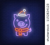 neon icon of new year pig.... | Shutterstock .eps vector #1152824123