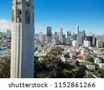 aerial view coit tower and... | Shutterstock . vector #1152861266